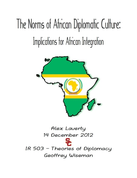 The Norms of African Diplomatic Culture: Implications for African Integration